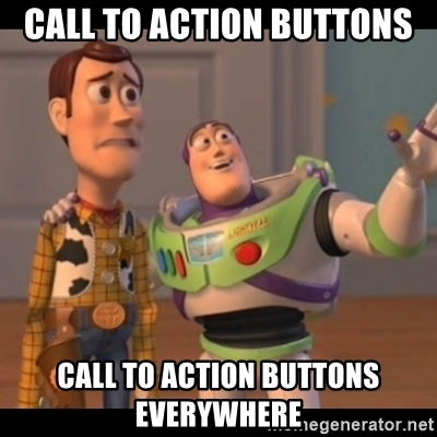 Calls-To-Action-Buttons-Everywhere-Meme